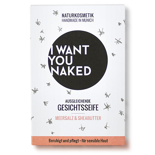 I want you naked Gesichtsseife